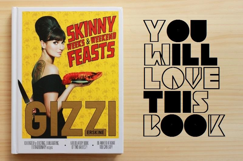Gizzi Erskine Skinny Weeks & Weekend Feasts // The Sugar Hit