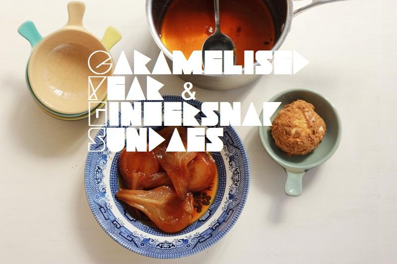 Caramel Pear and Gingersnap Sundae // The Sugar Hit