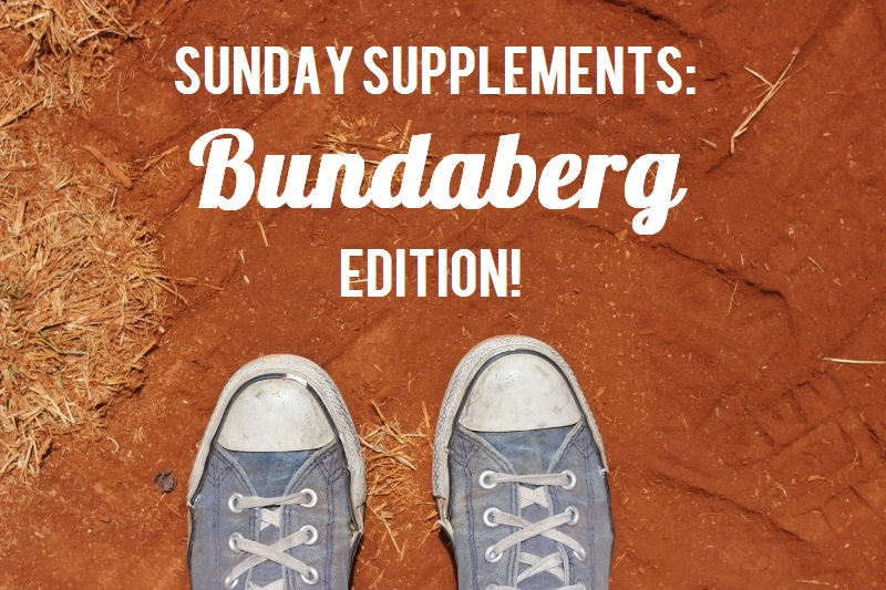 Sunday Supplements Bundaberg Edition / TheSugarHit.com