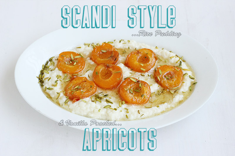 Scandi Rice Pudding + Vanilla Poached Apricots | The Sugar Hit