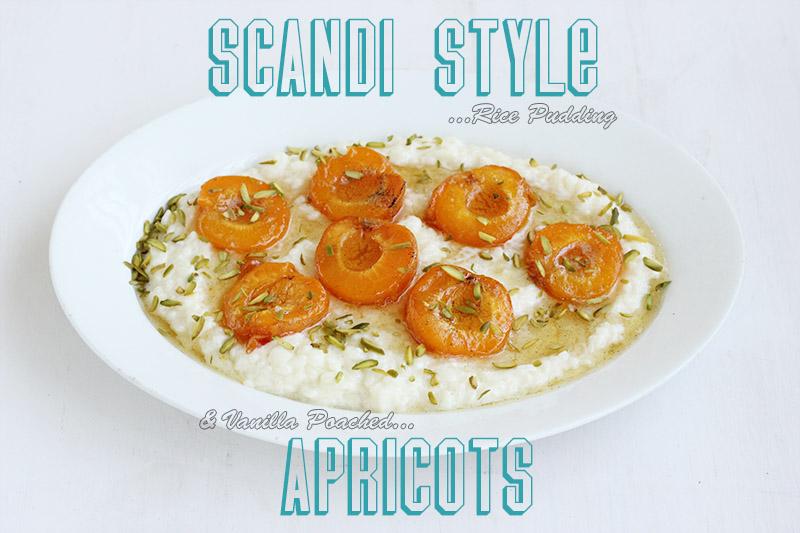 Scandi Rice Pudding + Vanilla Poached Apricots | The Sugar Hit