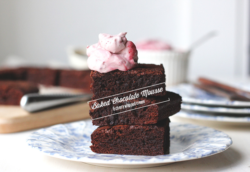 Baked Chocolate Mousse with Cherry Whipped Cream | The Sugar Hit