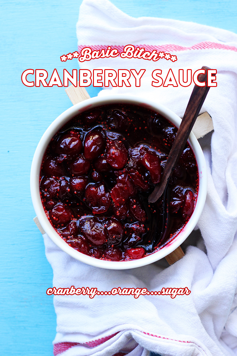 Basic Bitch Cranberry Sauce 3