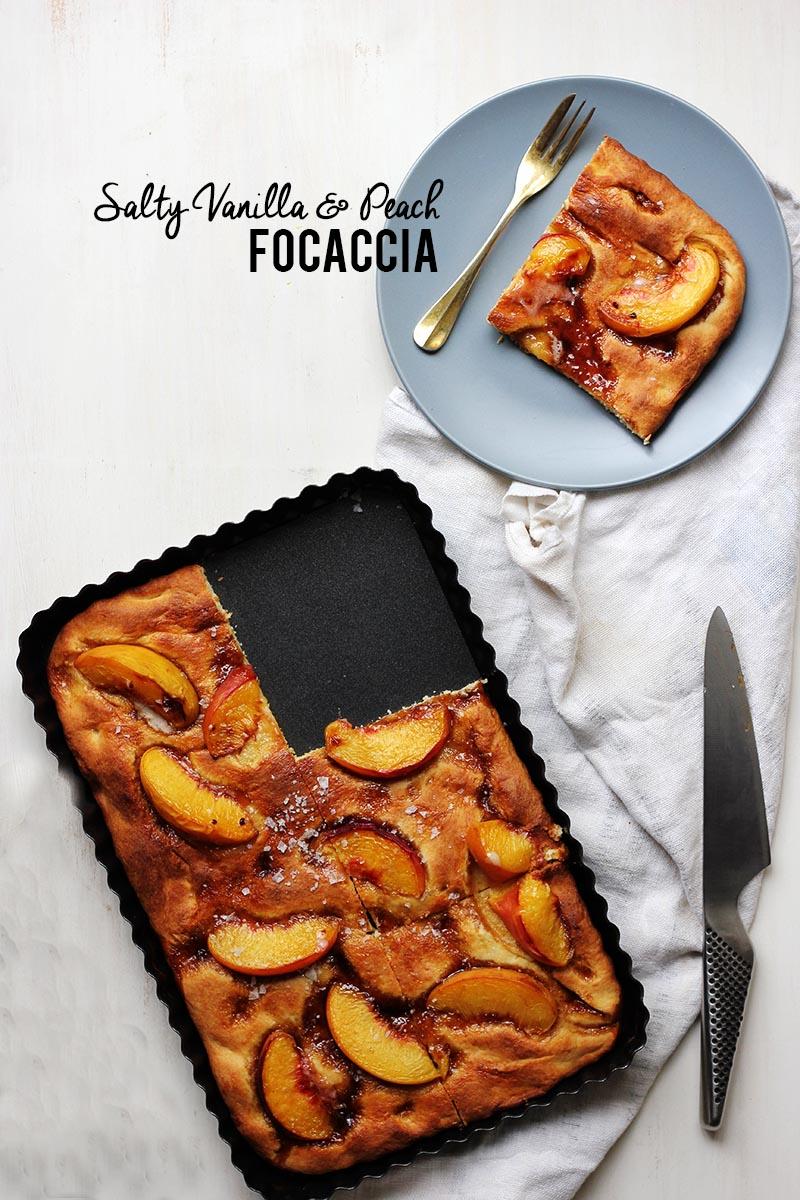 Salty Vanilla and Peach Focaccia // The Sugar Hit