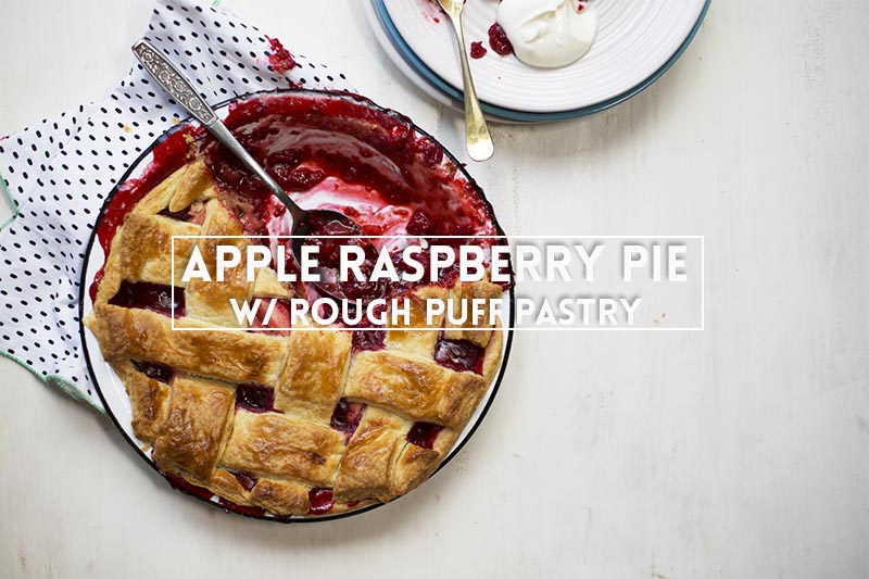 Apple Raspberry Pie with Rough Puff Pastry // The Sugar Hit