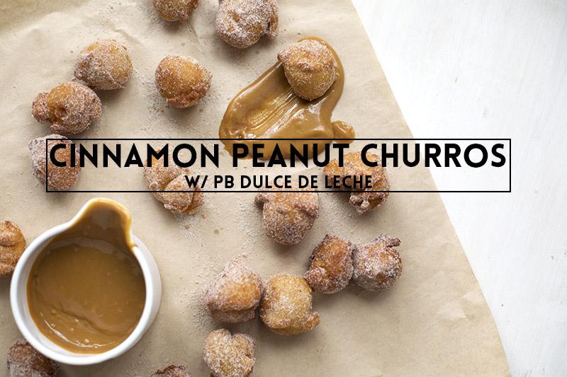 Cinnamon Peanut Churros with PB Dulce De Leche! // The Sugar Hit