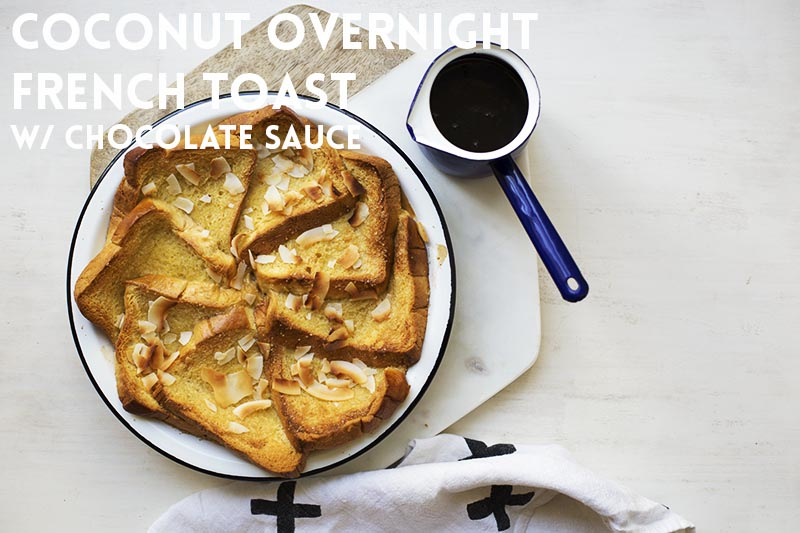 Coconut Overnight French Toast // The Sugar Hit
