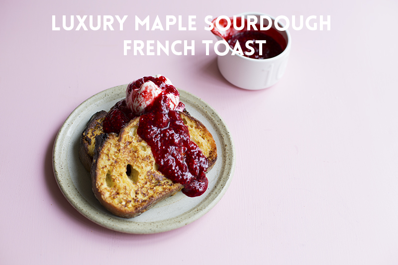 Luxury Maple Sourdough French Toast // The Sugar Hit