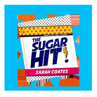 The Sugar Hit! by Sarah Coates