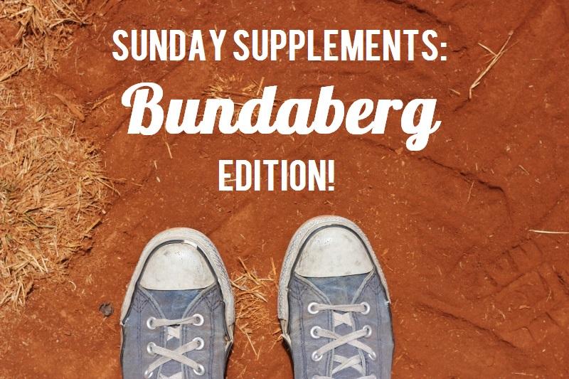 Sunday Supplements Bundaberg Edition / TheSugarHit.com